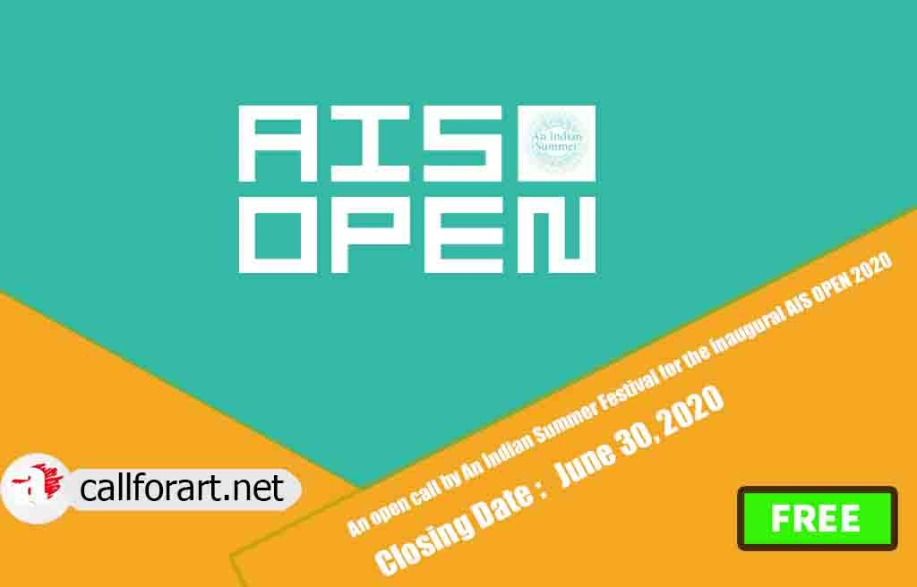 An open call by An Indian Summer Festival for the inaugural AIS OPEN 2020