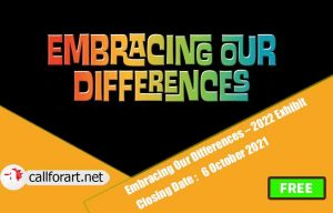 Embracing Our Differences – 2022 Exhibit